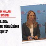 """CHP Kadın Kolları Genel Başkanı Nazlıaka """"Şiddetin Her Türlüsüne Karşıyız"""""""